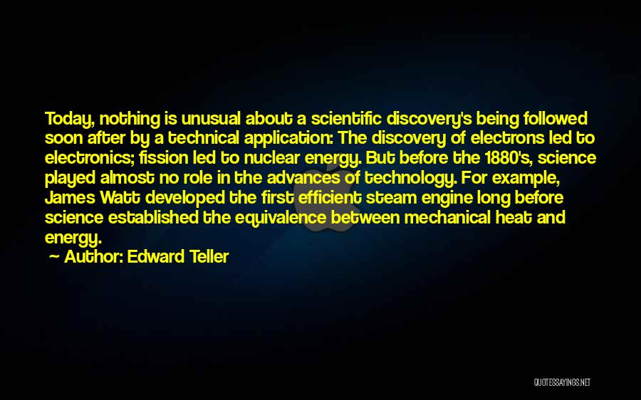 James Watt Quotes By Edward Teller