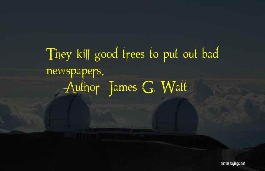 James Watt Quotes By James G. Watt