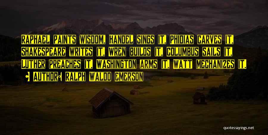James Watt Quotes By Ralph Waldo Emerson