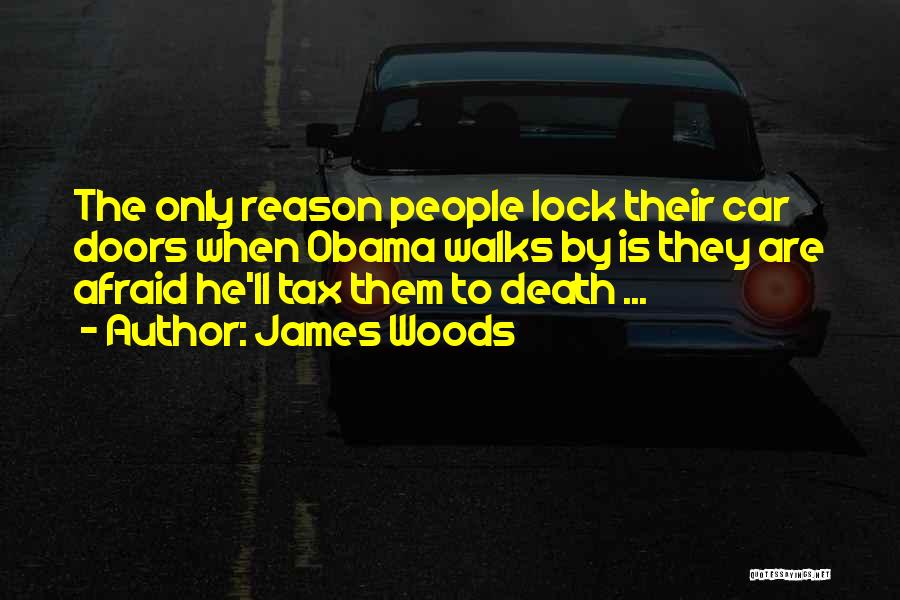 James Woods Quotes 1043107