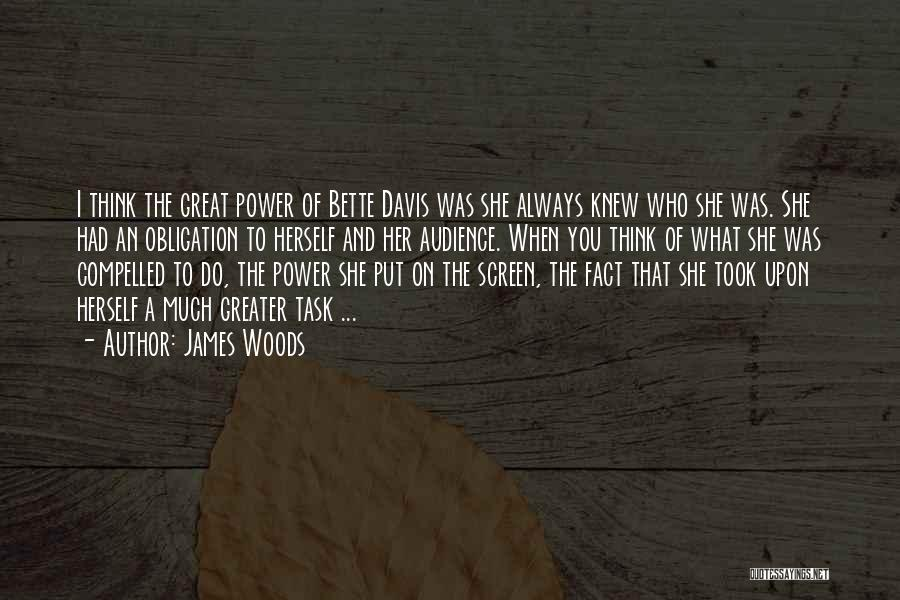 James Woods Quotes 1080010