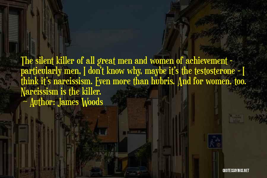 James Woods Quotes 1213303