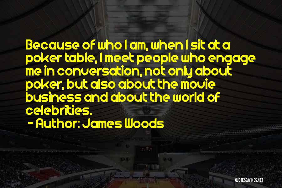 James Woods Quotes 1927707