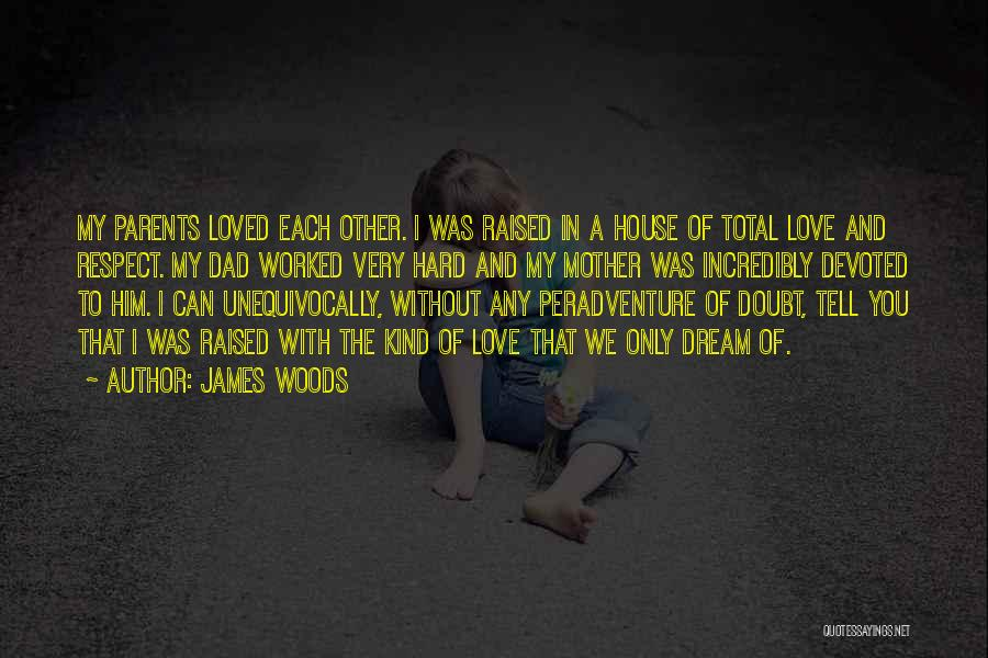 James Woods Quotes 205813