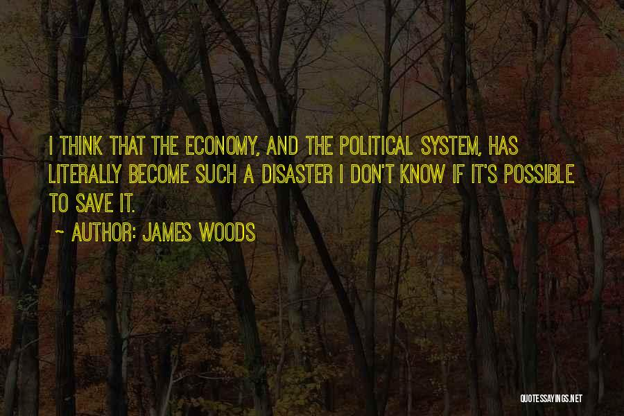 James Woods Quotes 2175179