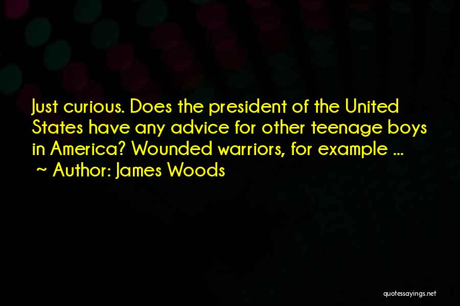 James Woods Quotes 494623