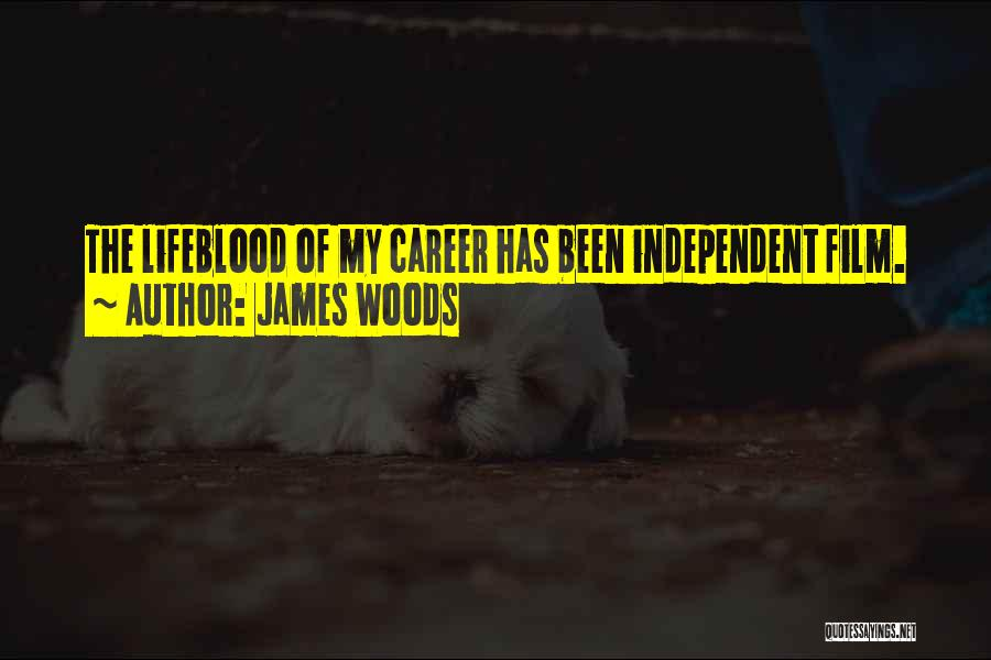 James Woods Quotes 538881