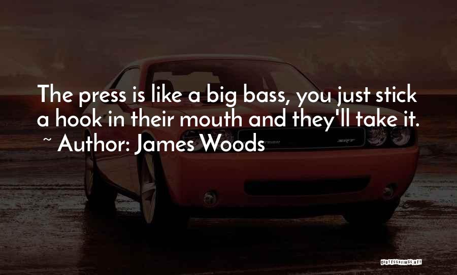 James Woods Quotes 587862