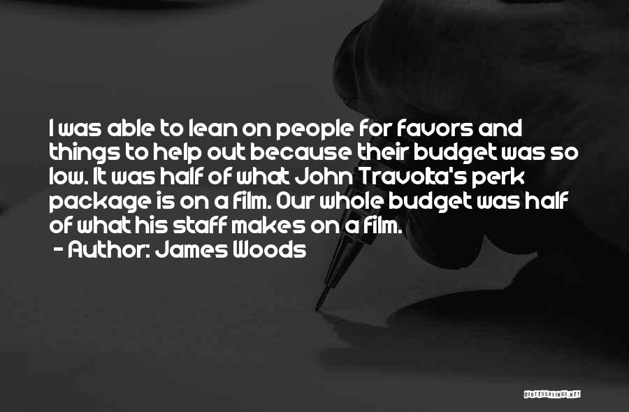 James Woods Quotes 628028