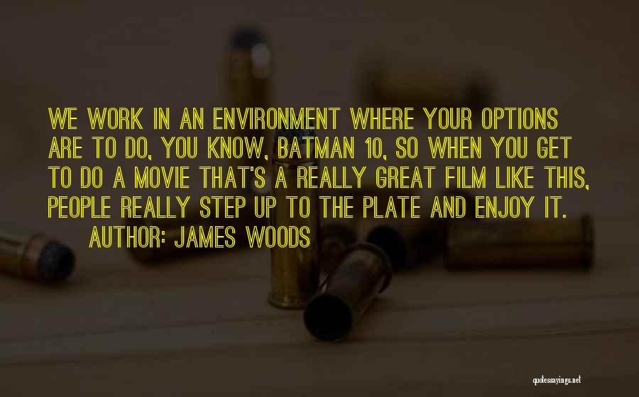 James Woods Quotes 684353