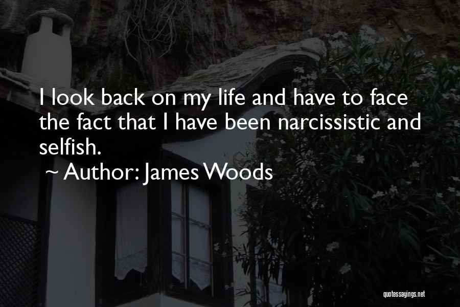 James Woods Quotes 986102