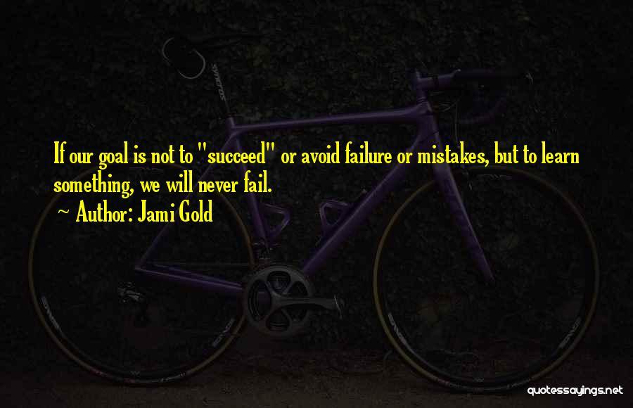 Jami Gold Quotes 674832