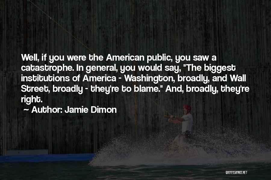 Jamie Dimon Quotes 1019821