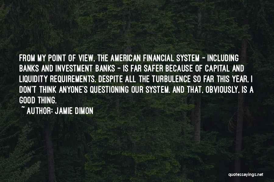Jamie Dimon Quotes 1082175