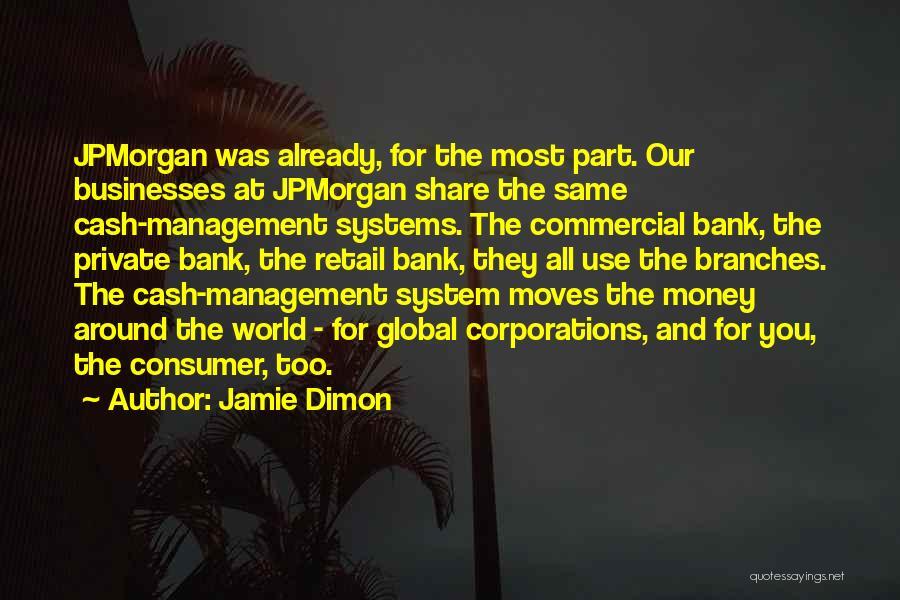 Jamie Dimon Quotes 1091186