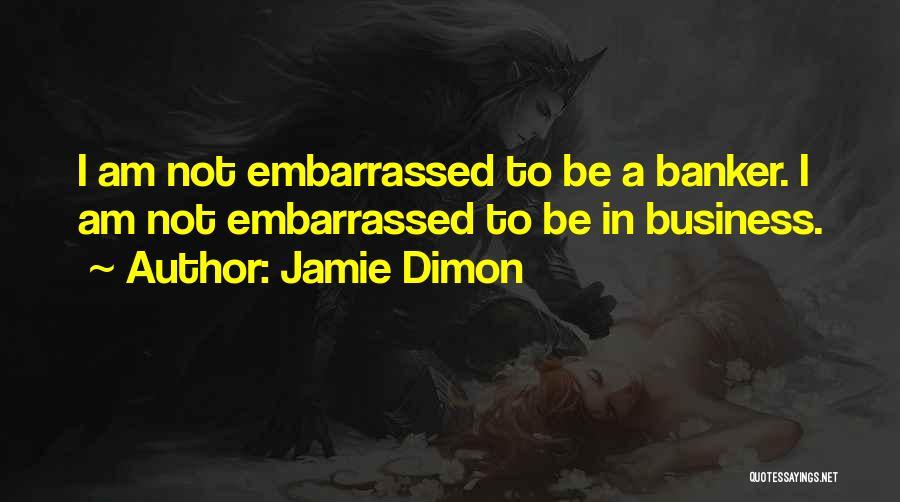 Jamie Dimon Quotes 1563394
