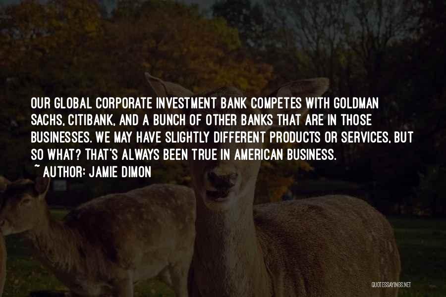 Jamie Dimon Quotes 1607159