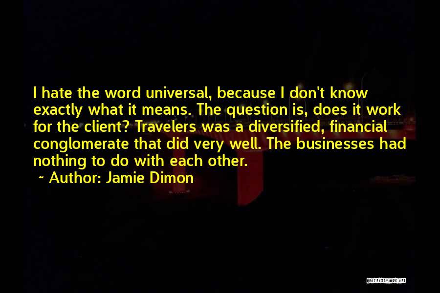 Jamie Dimon Quotes 1682554
