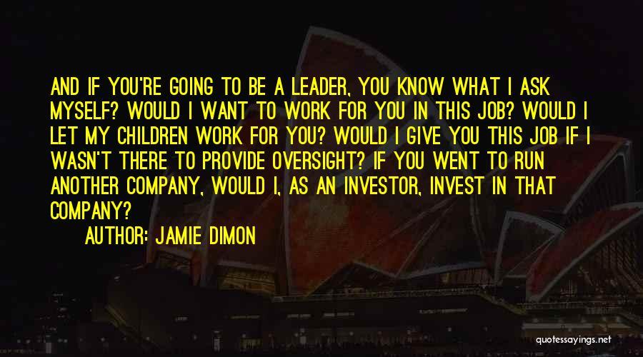 Jamie Dimon Quotes 1725162