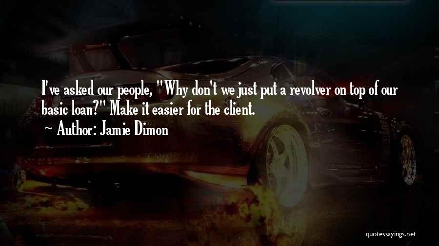 Jamie Dimon Quotes 1926199