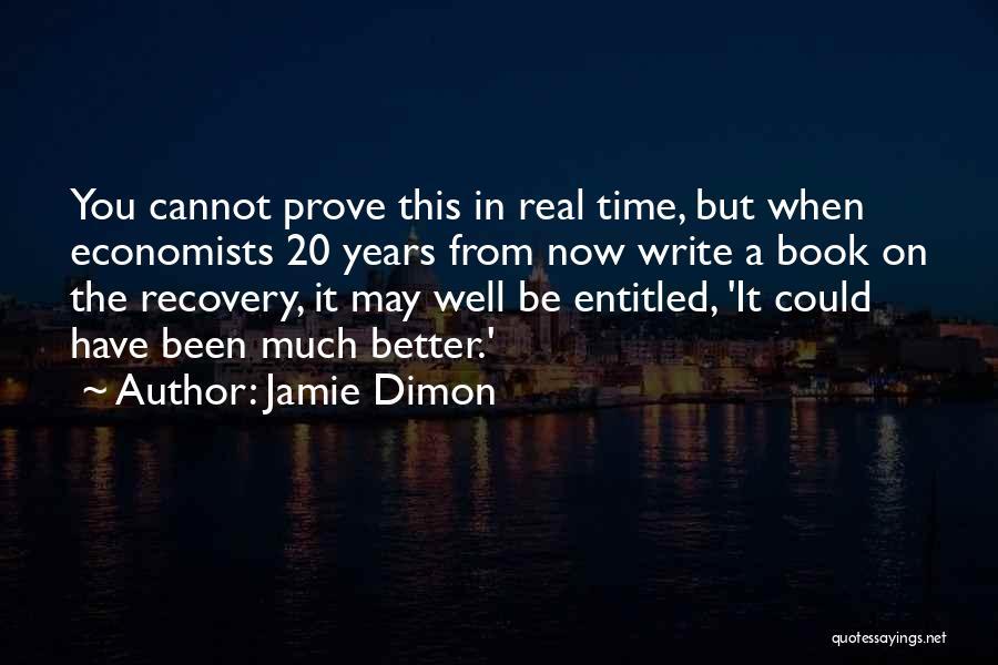 Jamie Dimon Quotes 2187283