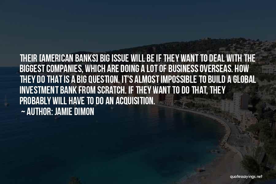 Jamie Dimon Quotes 2249299