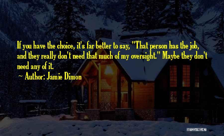 Jamie Dimon Quotes 255044