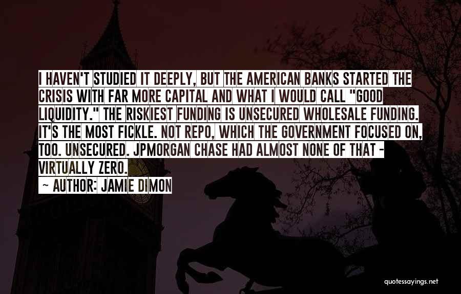 Jamie Dimon Quotes 296041