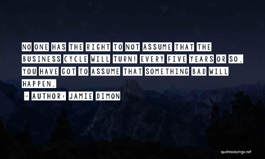 Jamie Dimon Quotes 389411