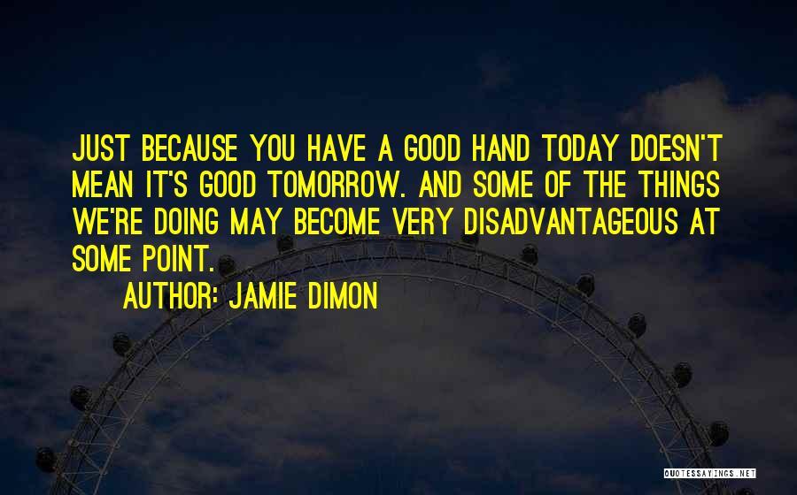 Jamie Dimon Quotes 533578