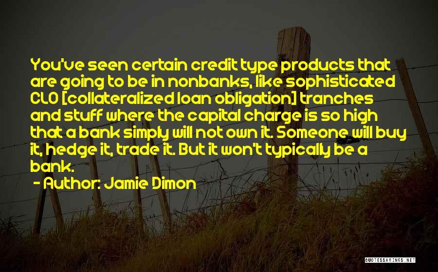 Jamie Dimon Quotes 619972