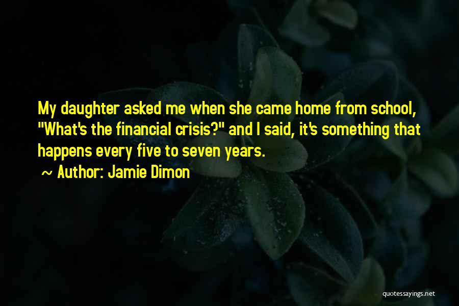 Jamie Dimon Quotes 757530