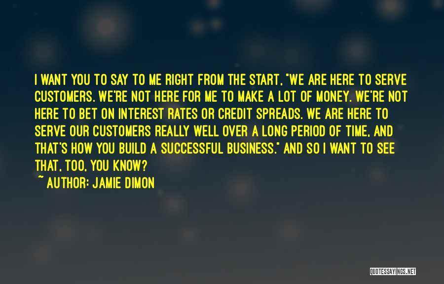 Jamie Dimon Quotes 861826