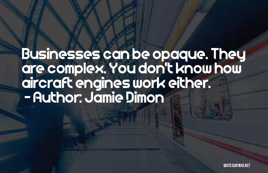 Jamie Dimon Quotes 906473