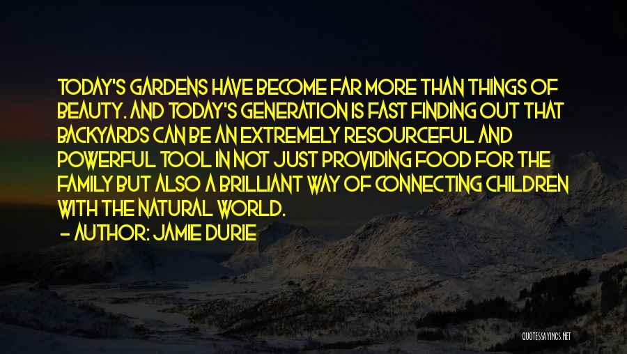 Jamie Durie Quotes 1577817