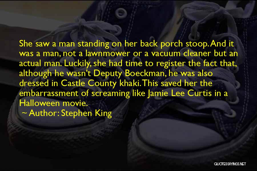 Jamie Lee Curtis Halloween Quotes By Stephen King