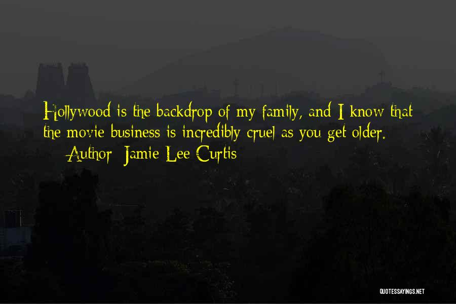 Jamie Lee Curtis Movie Quotes By Jamie Lee Curtis