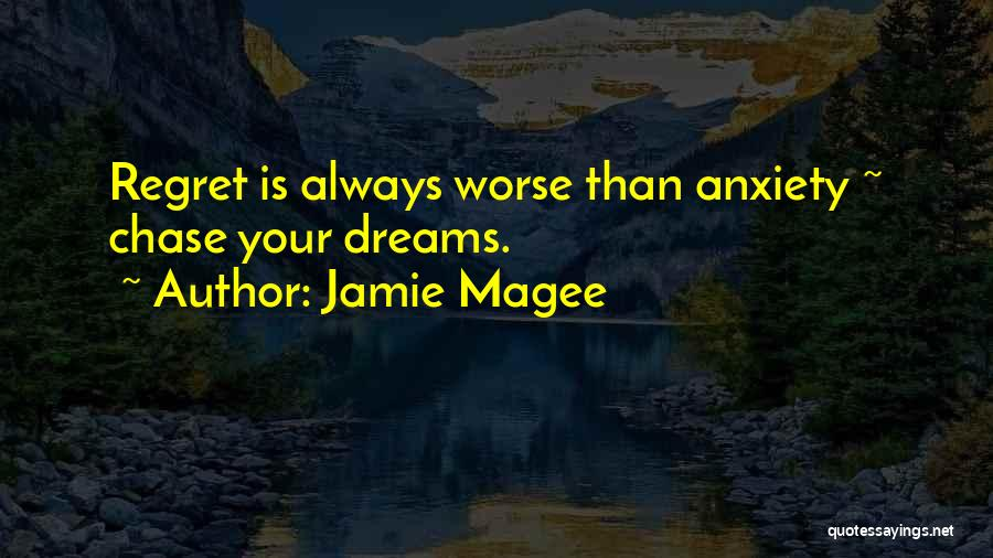 Jamie Magee Quotes 1147233
