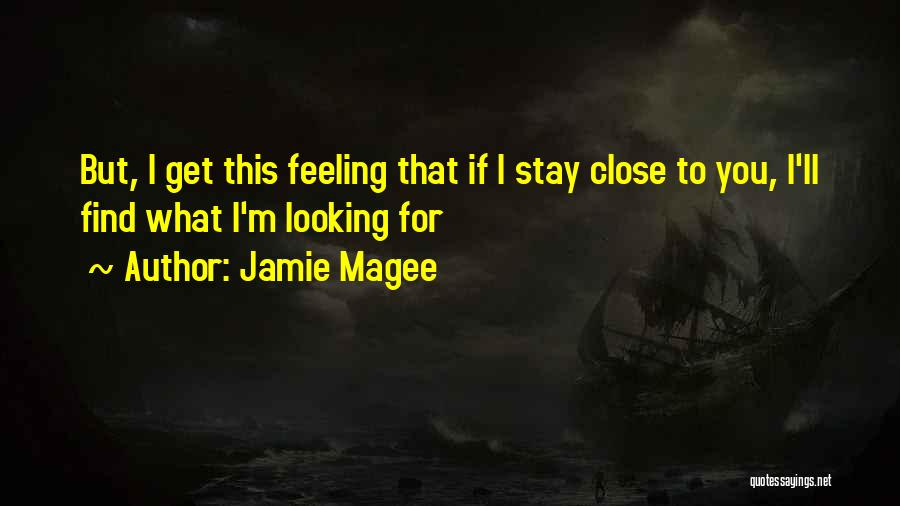 Jamie Magee Quotes 1508555