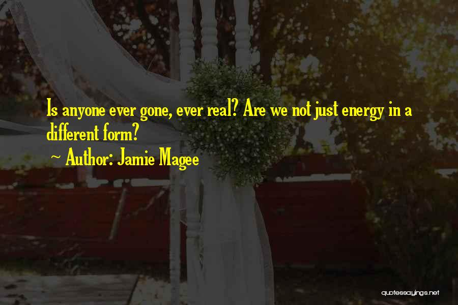 Jamie Magee Quotes 1888725
