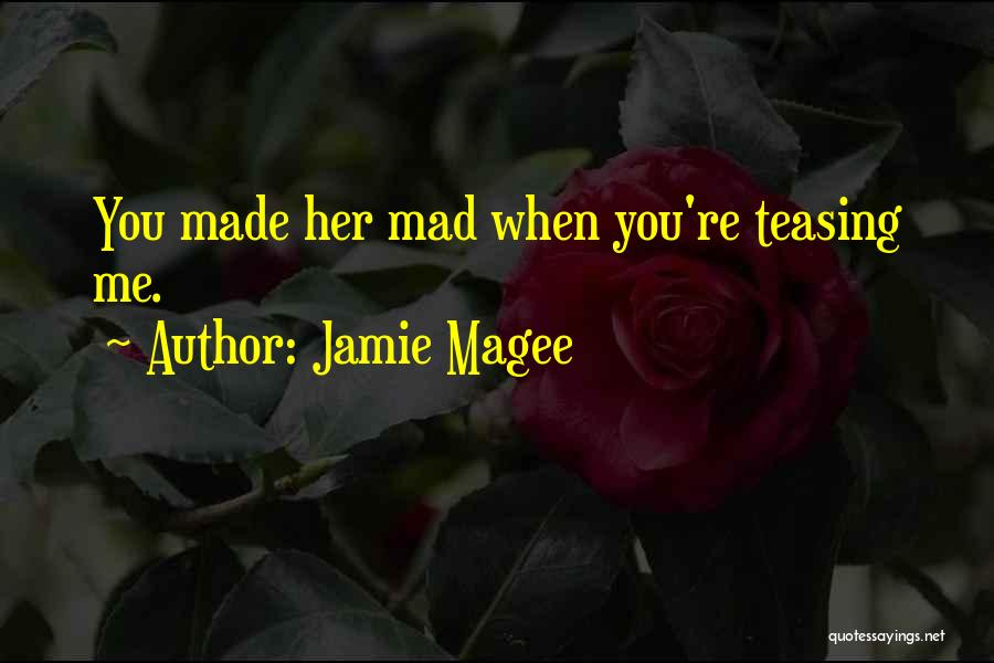 Jamie Magee Quotes 2148393
