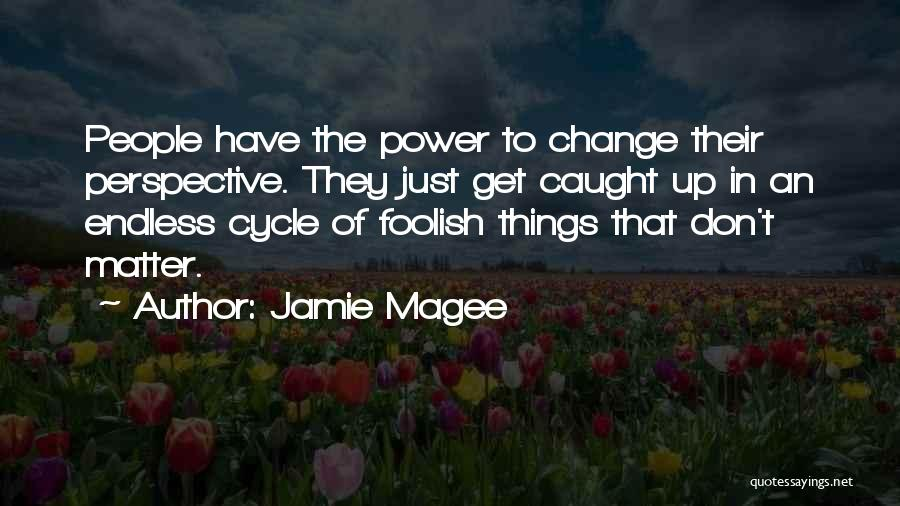Jamie Magee Quotes 296520