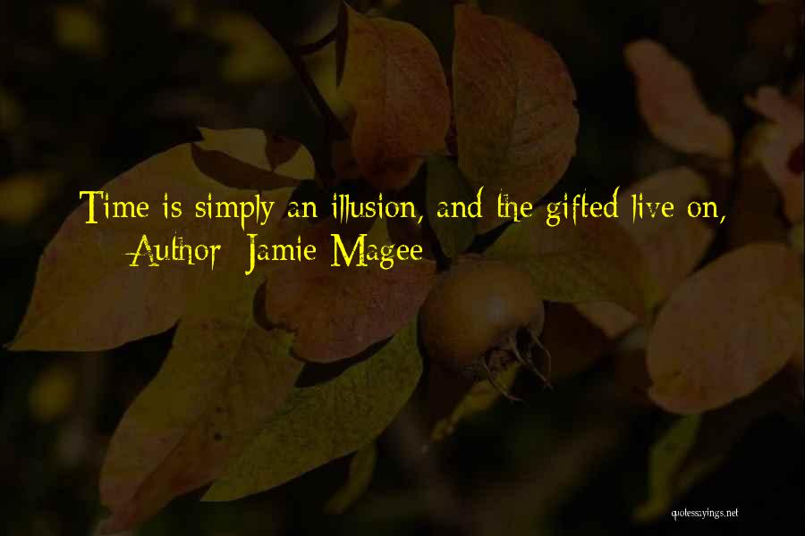 Jamie Magee Quotes 768945