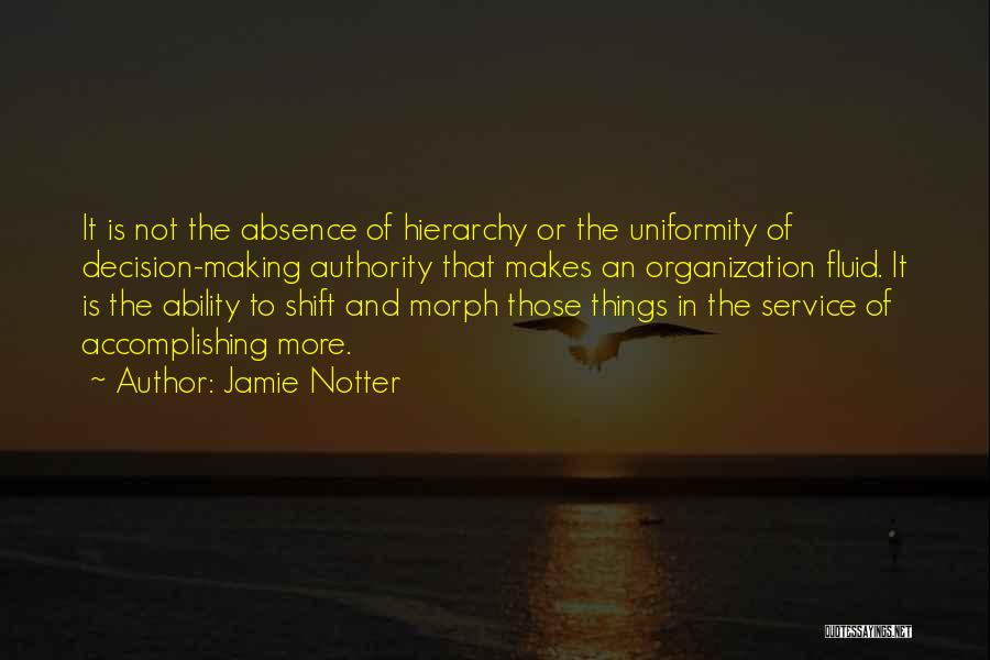 Jamie Notter Quotes 558940