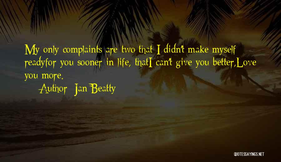 Jan Beatty Quotes 452697