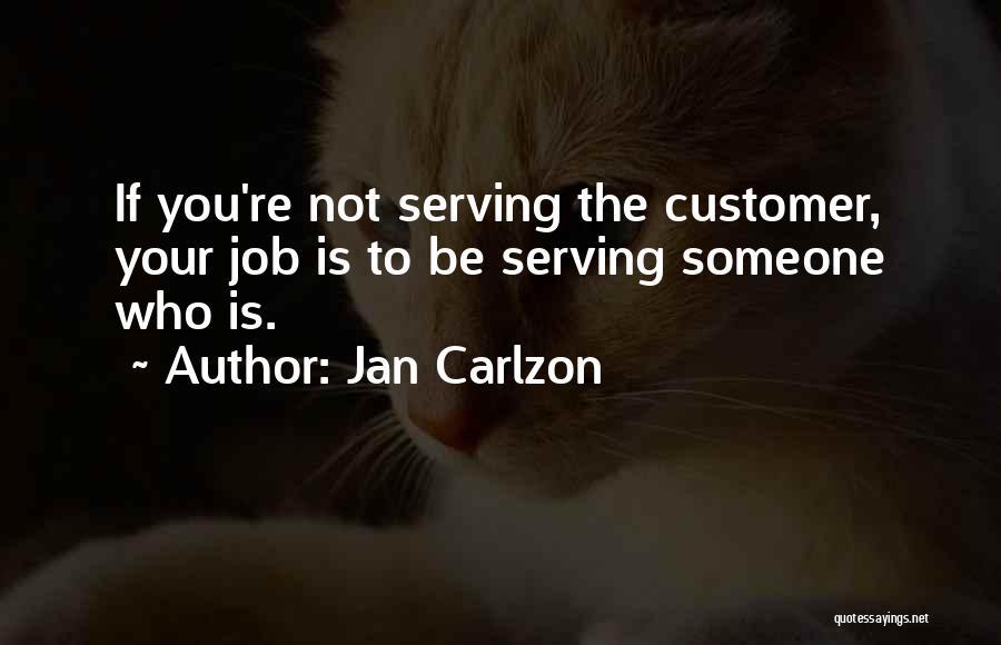 Jan Carlzon Quotes 1429359