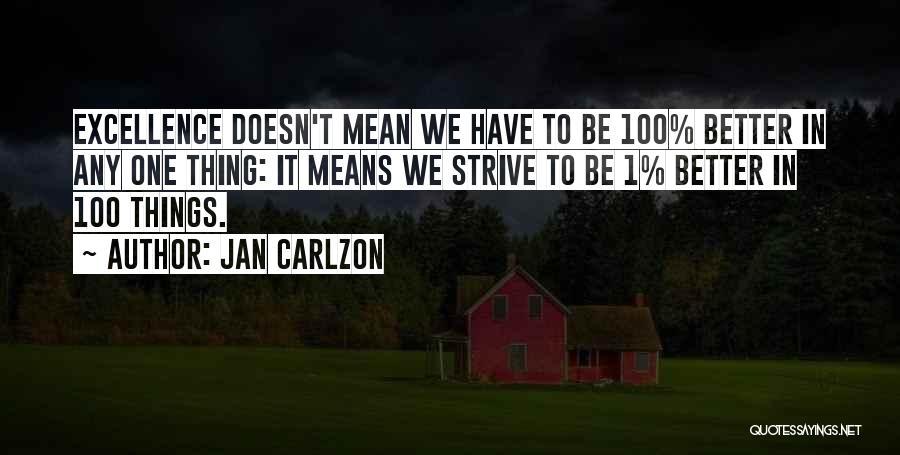Jan Carlzon Quotes 1839903