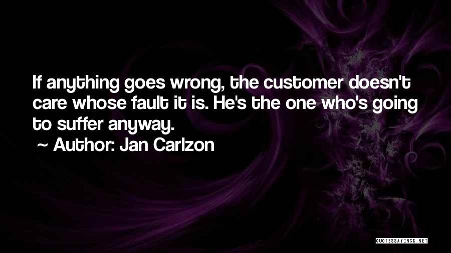 Jan Carlzon Quotes 470019