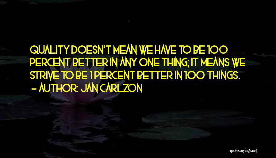 Jan Carlzon Quotes 628936