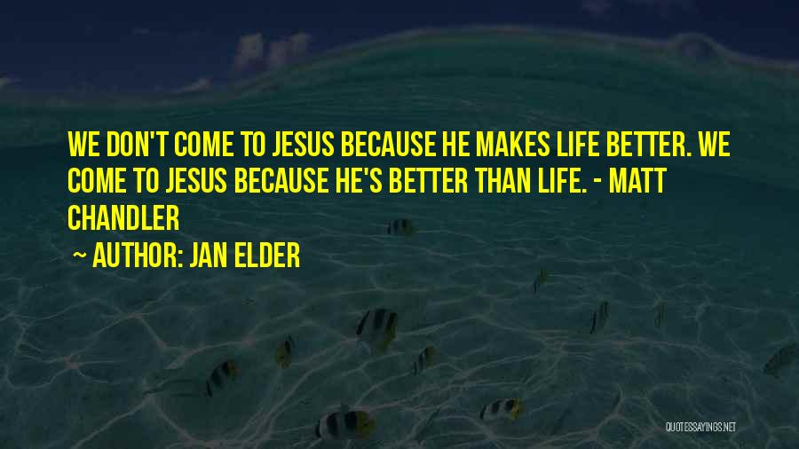 Jan Elder Quotes 1842719